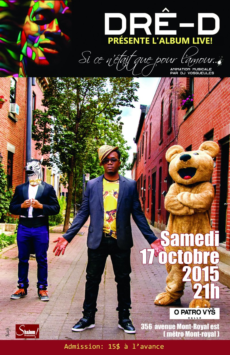 Dre-D en spectacle le 17 oct 2015