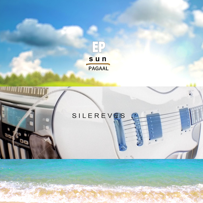 SILEREVES – «SUN / PAGAAL» EP