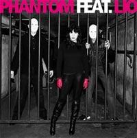 Phantom feat Lio