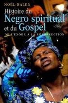 Noel Balen Livre Gospel et Negro Spirituals