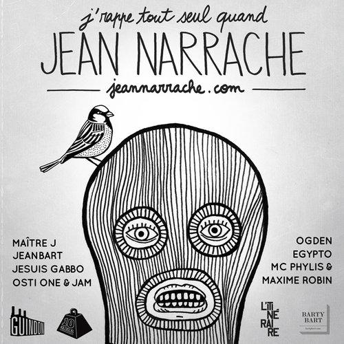 Mixtape: J'rappe tout seul quand Jean Narrache