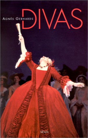 Divas (Agnès Gerhards) : Les rêveuses illimitées
