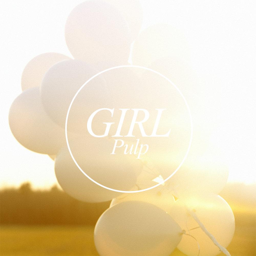 Girl – Pulp, le cadeau de l'été