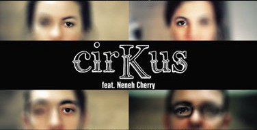 Neneh Cherry en plein CirKus