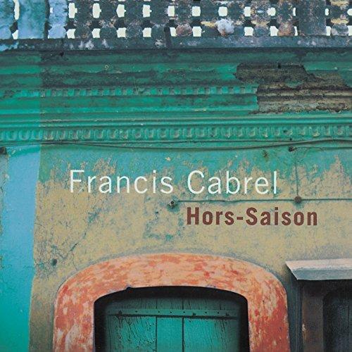 "Francis Cabrel ""Hors-Saison"" (CD)"