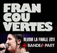 Suggestions de la semaine sur les Francouvertes 2011