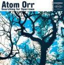 Atom Orr, un nouvel album qui boude le numérique