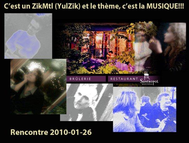 Rencontre #ZikMtl le mardi 26 janvier 2010 à 18h au café Santropol